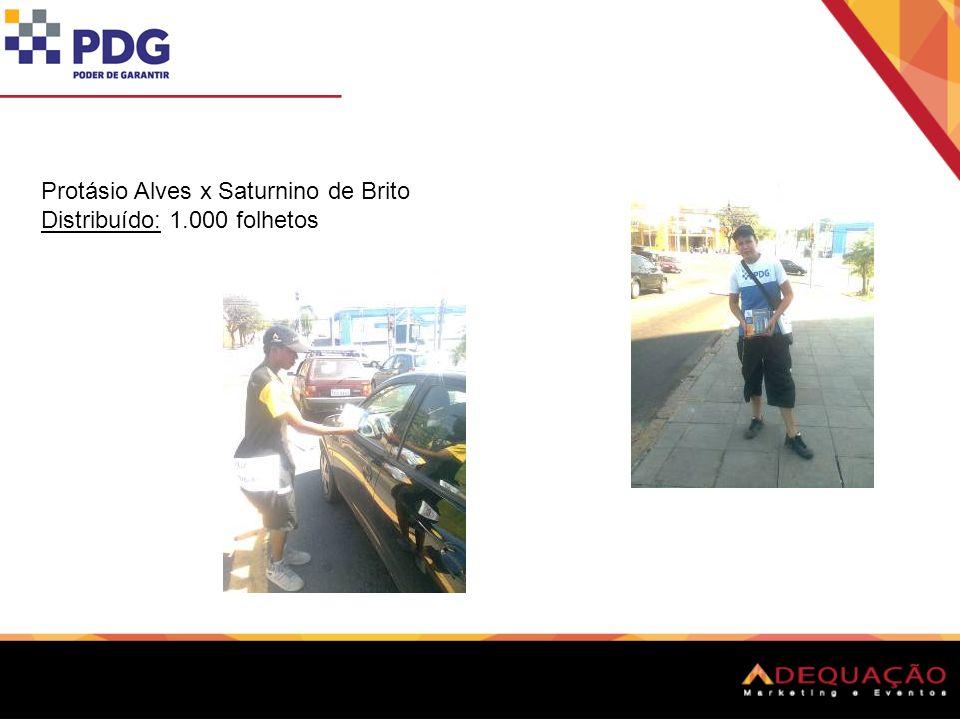 Protásio Alves x Saturnino de Brito Distribuído: 1.000 folhetos