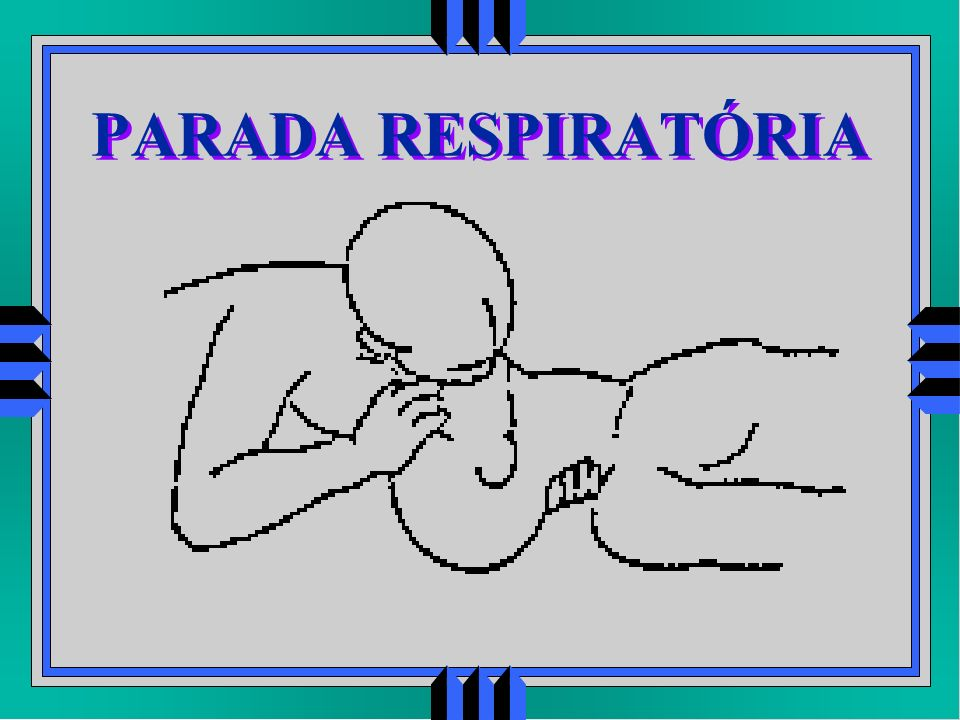 PARADA RESPIRATÓRIA