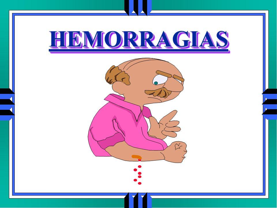HEMORRAGIASHEMORRAGIAS
