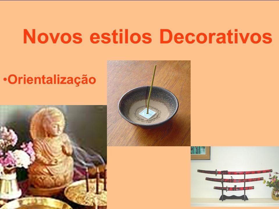 Novos estilos Decorativos Orientalização