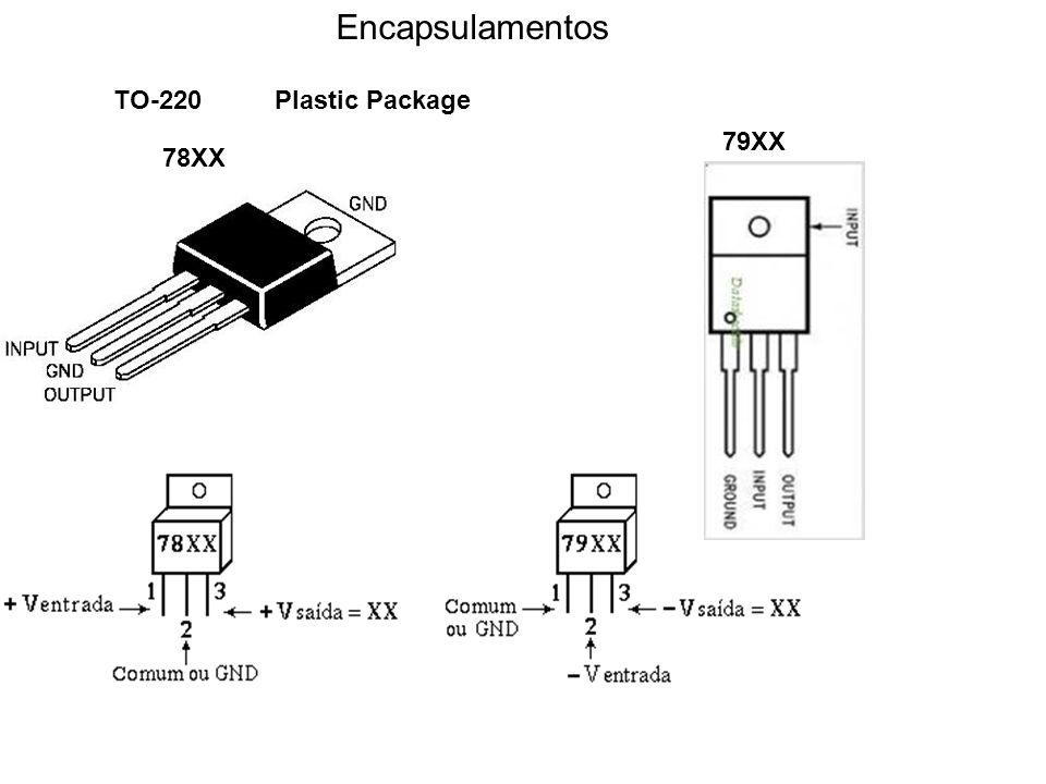 Encapsulamentos TO-220 Plastic Package 78XX 79XX