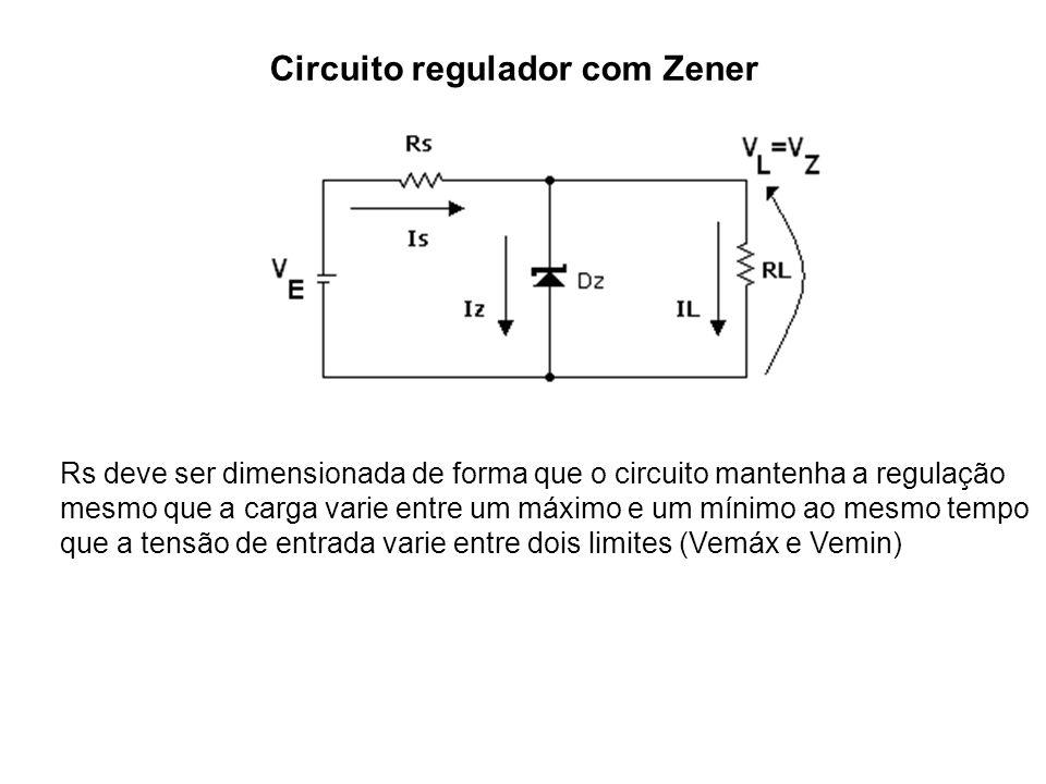 Exercício Considerando o Zener 1N4735 de 0,5W (VZ=6,2V IZmáx=80mA e IZmin=8mA) no circuito a seguir calcule os limites que pode ter RL para que o Zener possa operar dentro da região de regulação.