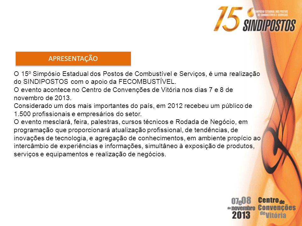 O 15º Simpósio Estadual dos Postos de Combustível e Serviços, é uma realização do SINDIPOSTOS com o apoio da FECOMBUSTÍVEL. O evento acontece no Centr