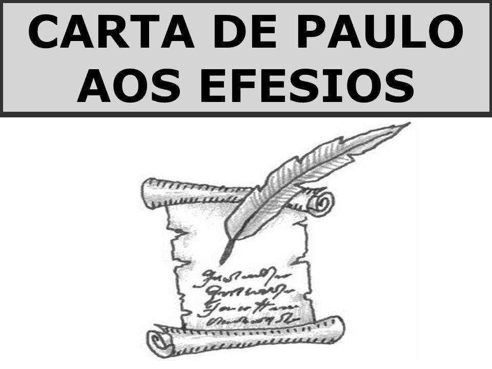 CARTA DE PAULO AOS EFESIOS