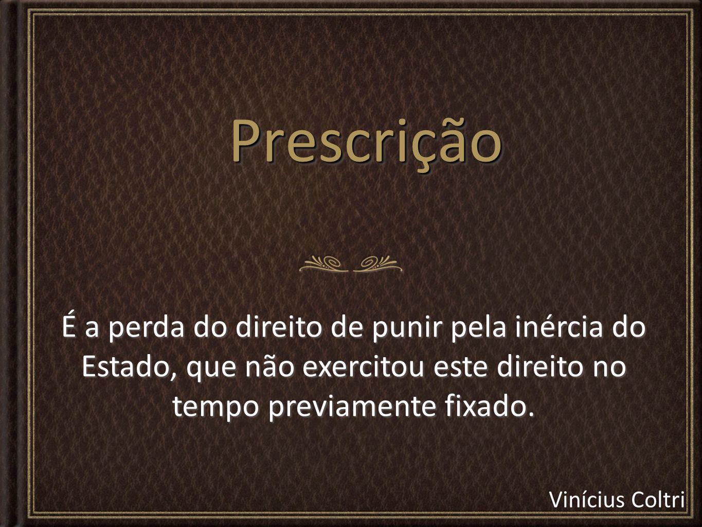Vinícius Coltri Fases do Processo Penal: 1.Investigação.