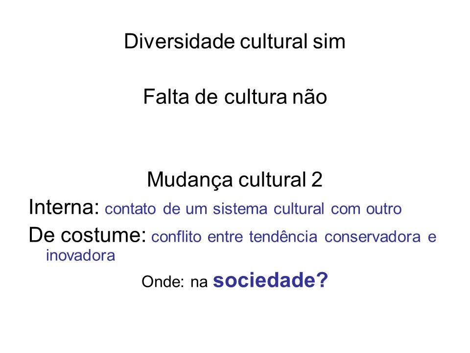 Sociedade.