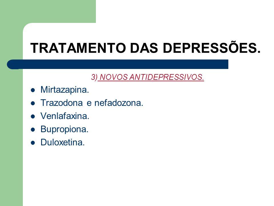 TRATAMENTO DAS DEPRESSÕES. Têm pouca afinidade aos receptores histamínicos e alfa-adrenérgicos se comparados aos ADT. Efeitos colaterais mais comuns s