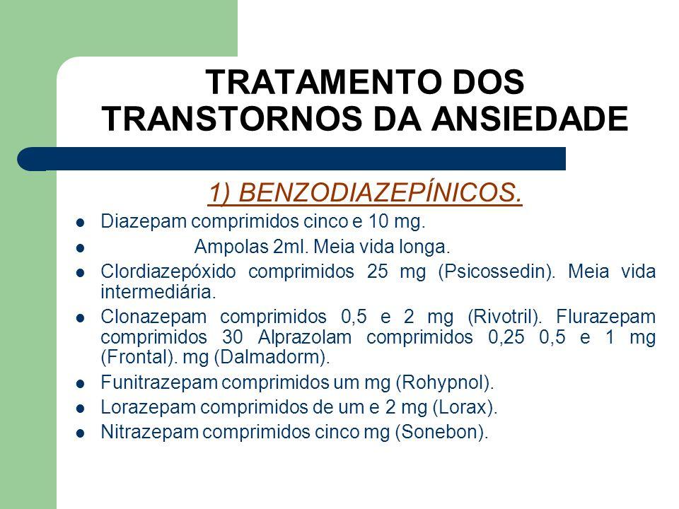 TRATAMENTO DOS TRANSTORNOS DA ANSIEDADE. 1) BENZODIAZEPÍNICOS. Ligam a receptores ácido gama-aminobutíriocos (GABA). Classes (com base na estrutura):