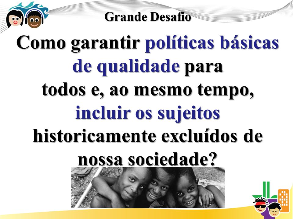 Sugestão de Diretriz: Implementar políticas publicas que fortaleçam os núcleo familiares, como espaço essencial de proteção à infância e adolescência.