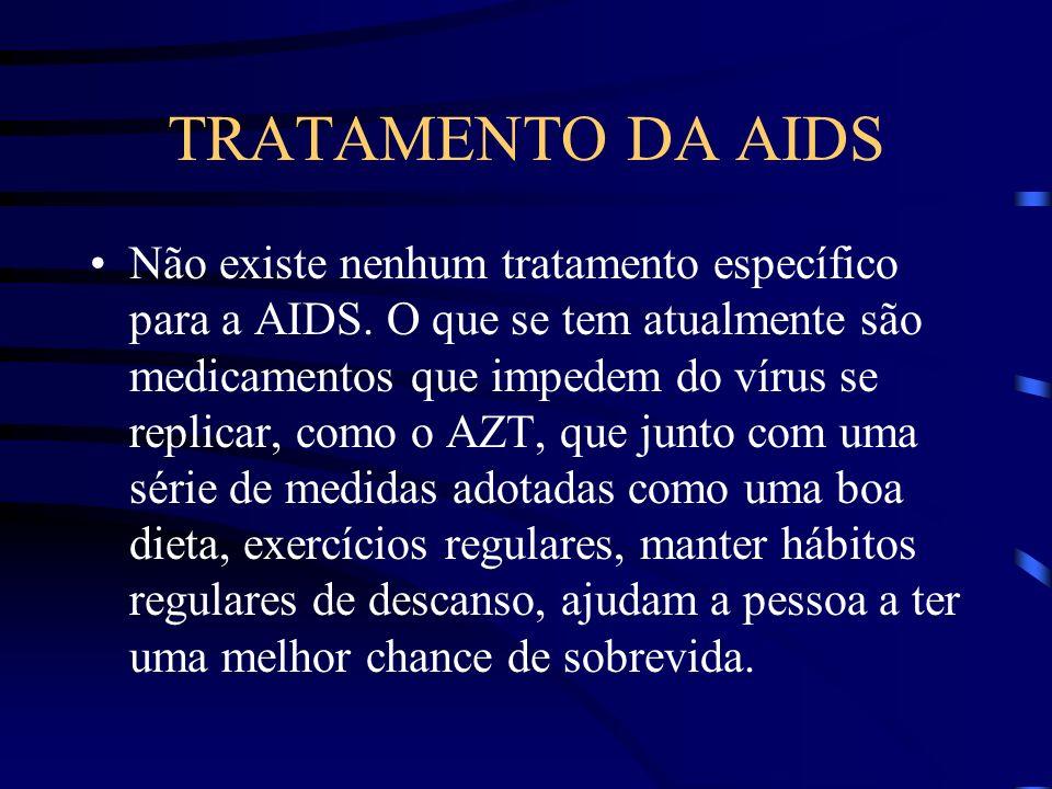 O QUE É AIDS Em resumo, uma pessoa pode adquirir uma dessas doenças acima, ou ter a mesma várias vezes, com períodos de melhora, e a sua sobrevida vai depender basicamente da resposta da pessoa aos antibióticos ou tratamentos indicados.