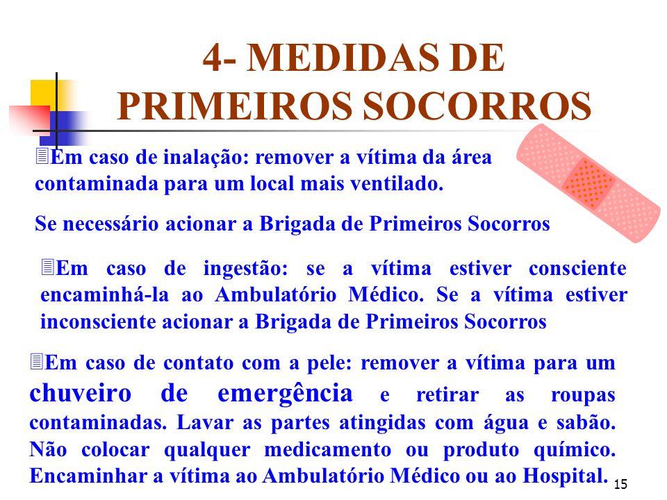 14 3- CONTROLE DE EXPOSIÇÃO E PROTEÇÃO INDIVIDUAL ãUsar devidamente os EPIs necessários para a manipulação dos produtos ãLavar bem os EPIs (luvas, ócu