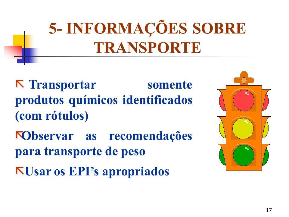 16 4- MEDIDAS DE PRIMEIROS SOCORRROS CONT. Em caso de contato com os olhos: remover as lentes de contato, se for o caso. Lavar os olhos no lava-olhos