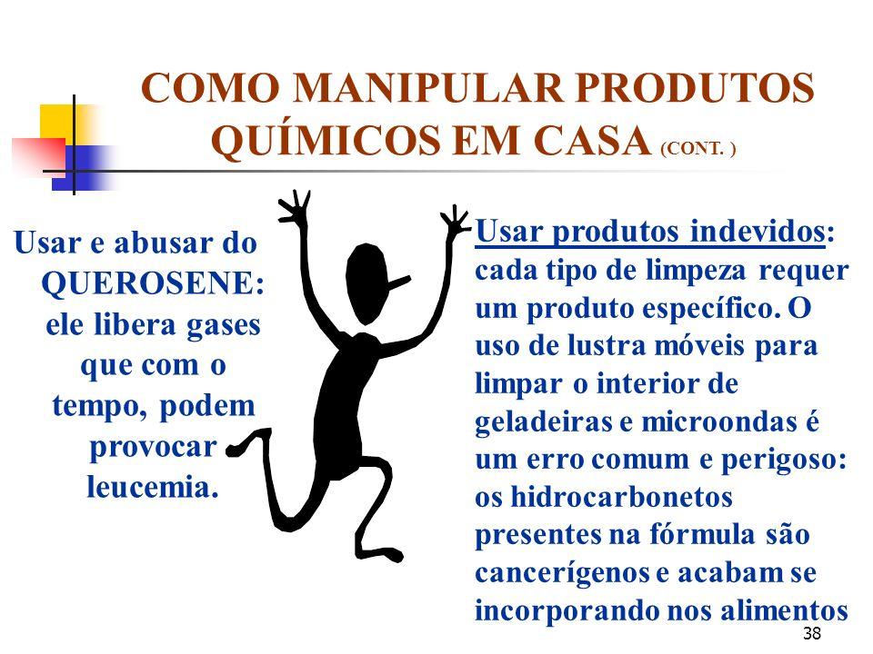 37 ATITUDES QUE PARECEM INOCENTES, COMO MANIPULAR PRODUTOS QUÍMICOS EM CASA (CONT. ) MAS...