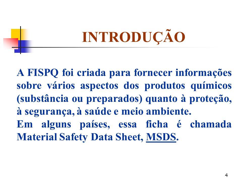 3 OBJETIVO Apresentar informações sobre os cuidados na operação, transporte e manuseio dos produtos químicos existentes na Empresa.