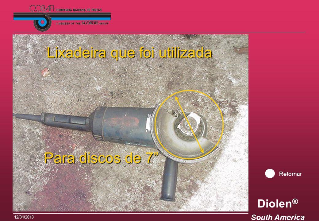 Diolen ® South America 12/31/2013 Lixadeira que foi utilizada Para discos de 7 Retornar