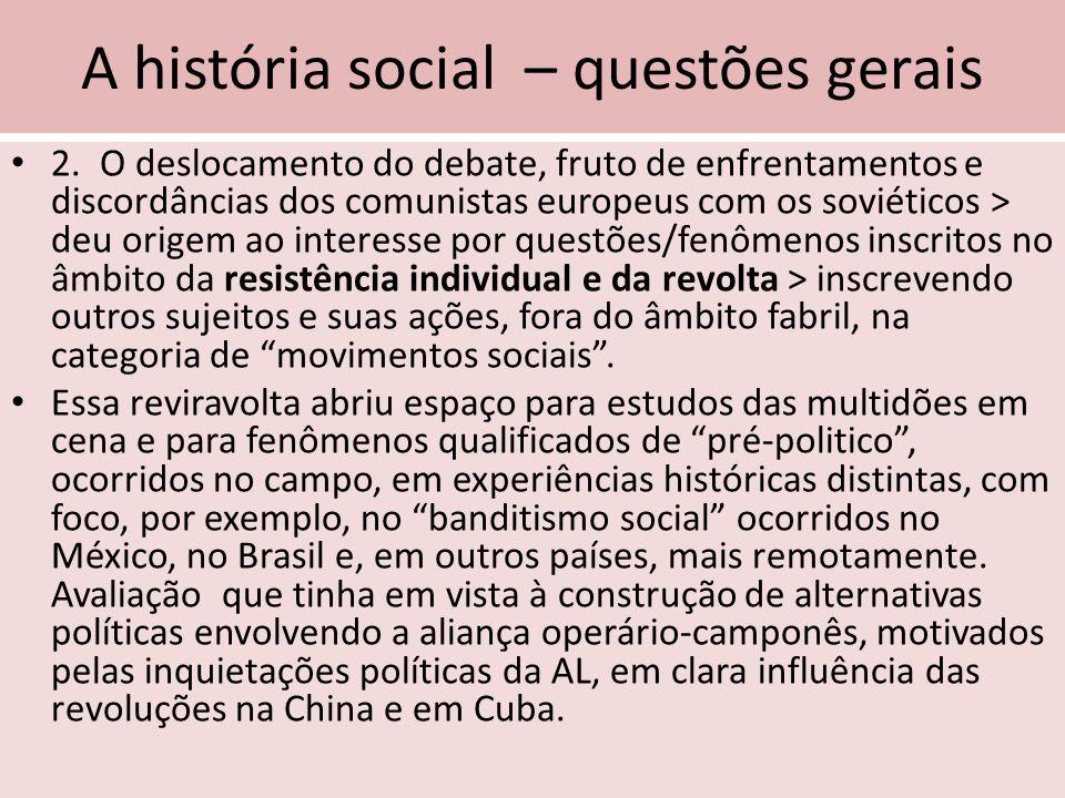 Os primeiros trabalhos sobre os operários no campo da História Assim, no campo da História, os primeiros trabalhos enfocando os movimentos sociais e a história operária, datam do início dos anos de 1980, E ESTÃO INTIMAMENTE ARTICULADOS ÀS TEMÁTICAS DESENVLVIDAS NO PROGRAMA DE PÓS-GRADUAÇÃO DA UNICAMP, criado em 1976 que se voltam para aspectos diversos das vivências das classes populares, no campo e na cidade.