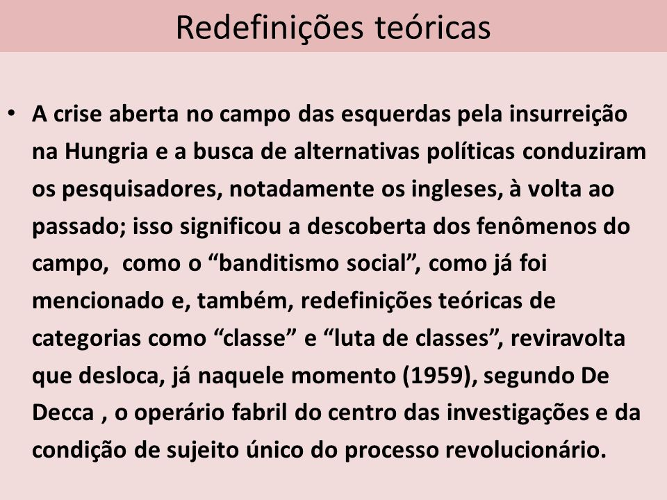 O caminho do debate Assim, o percurso historiográfico da história social no Brasil, acompanha com certo atraso esse debate e foi empurrado pela luta contra a ditadura e pelos movimentos sociais emergentes.