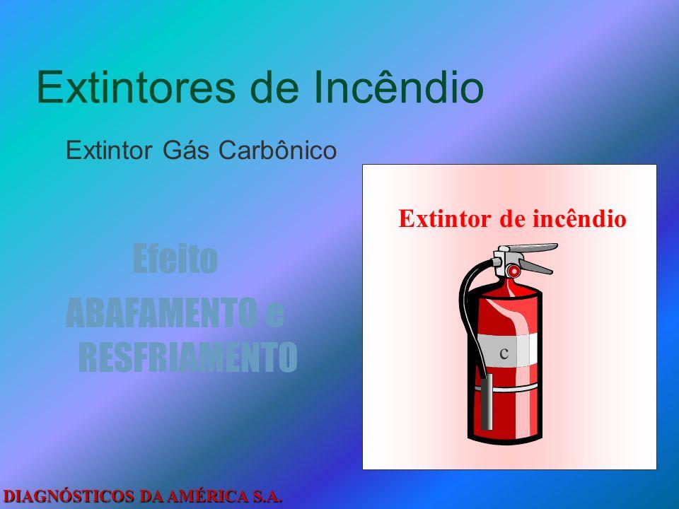 DIAGNÓSTICOS DA AMÉRICA S.A. Extintores de Incêndio Extintor Pó Químico Efeito ABAFAMENTO Extintor de incêndio D