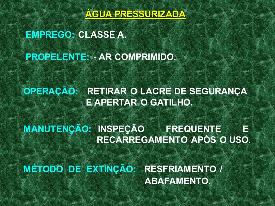 EMPREGO: CLASSE A.PROPELENTE: - AR COMPRIMIDO.