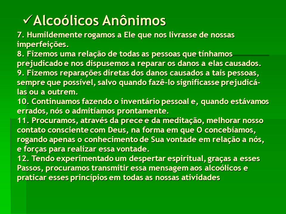 Alcoólicos Anônimos Alcoólicos Anônimos 7.