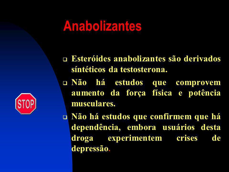 Mais Conseqüências Com o aumento das doses, surgem sintomas como a esquizofrenia (a pessoa fica irritadiça, agressiva, começa a suspeitar que outros e