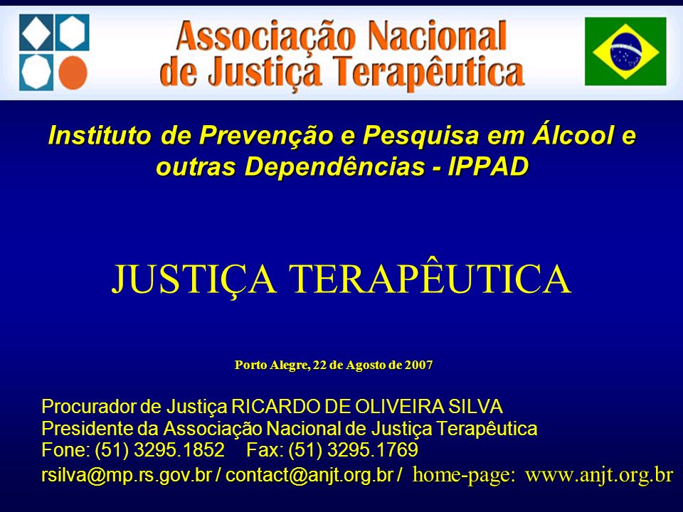 Instituto de Prevenção e Pesquisa em Álcool e outras Dependências - IPPAD Instituto de Prevenção e Pesquisa em Álcool e outras Dependências - IPPAD JU