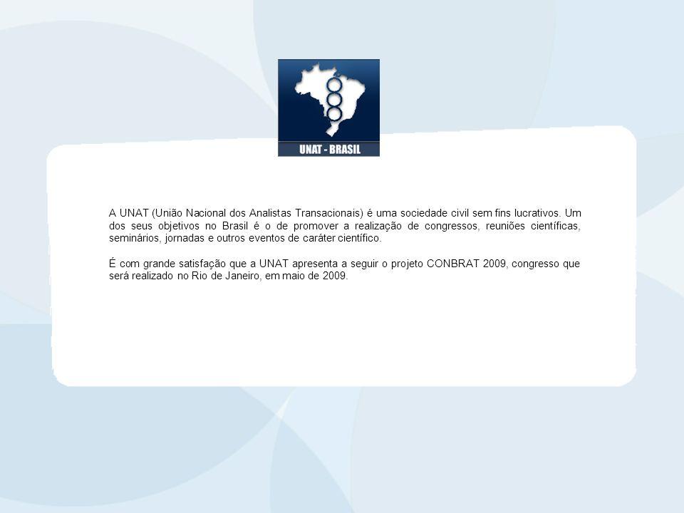 A UNAT (União Nacional dos Analistas Transacionais) é uma sociedade civil sem fins lucrativos. Um dos seus objetivos no Brasil é o de promover a reali