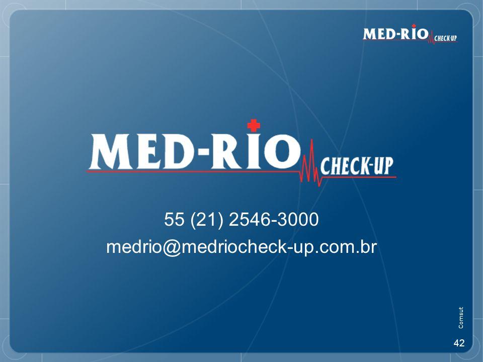 42 55 (21) 2546-3000 medrio@medriocheck-up.com.br Comsut