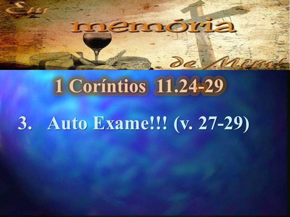 3.Auto Exame!!! (v. 27-29)