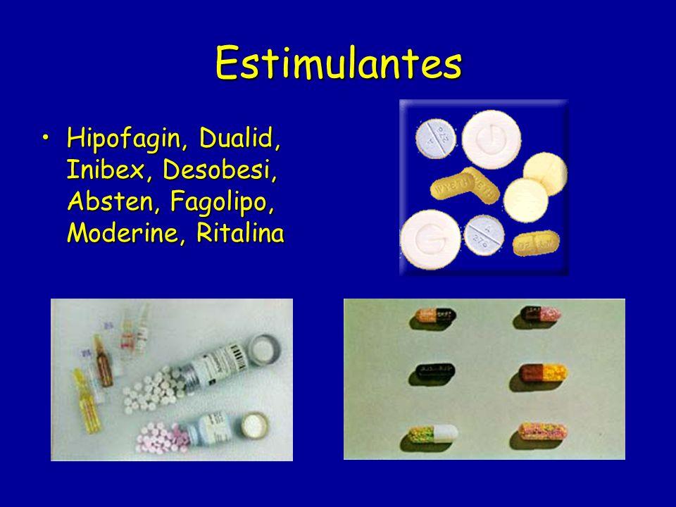 Estimulantes Hipofagin, Dualid, Inibex, Desobesi, Absten, Fagolipo, Moderine, RitalinaHipofagin, Dualid, Inibex, Desobesi, Absten, Fagolipo, Moderine,
