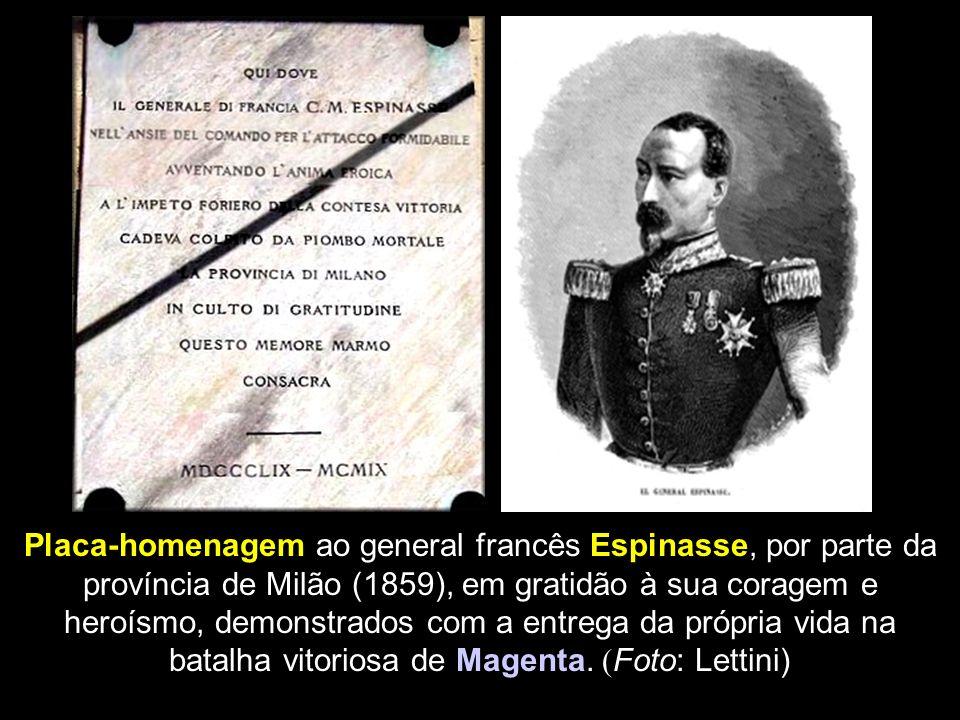 Placa-homenagem ao general francês Espinasse, por parte da província de Milão (1859), em gratidão à sua coragem e heroísmo, demonstrados com a entrega