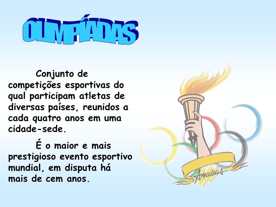 Conjunto de competições esportivas do qual participam atletas de diversas países, reunidos a cada quatro anos em uma cidade-sede. É o maior e mais pre