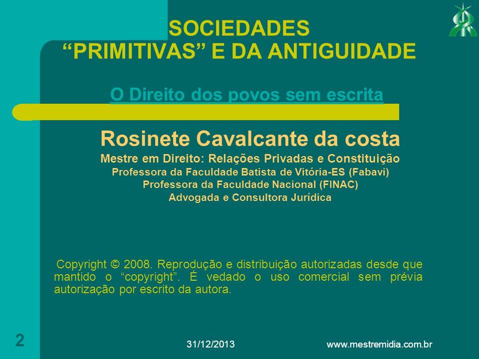 31/12/2013 3 SOCIEDADES PRIMITIVAS E DA ANTIGUIDADE 1.
