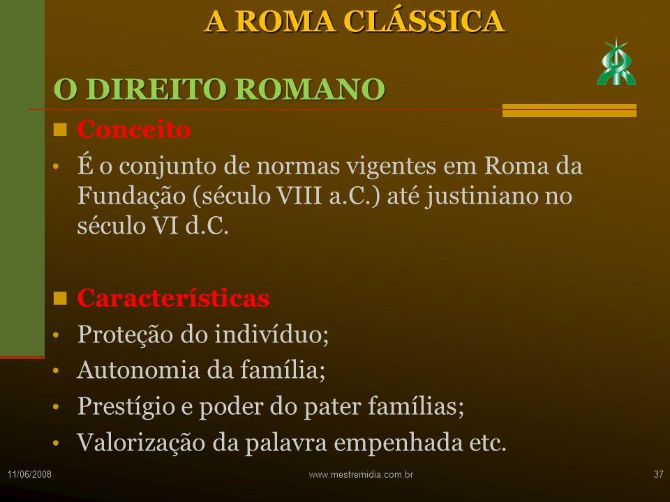 Conceito É o conjunto de normas vigentes em Roma da Fundação (século VIII a.C.) até justiniano no século VI d.C. Características Proteção do indivíduo