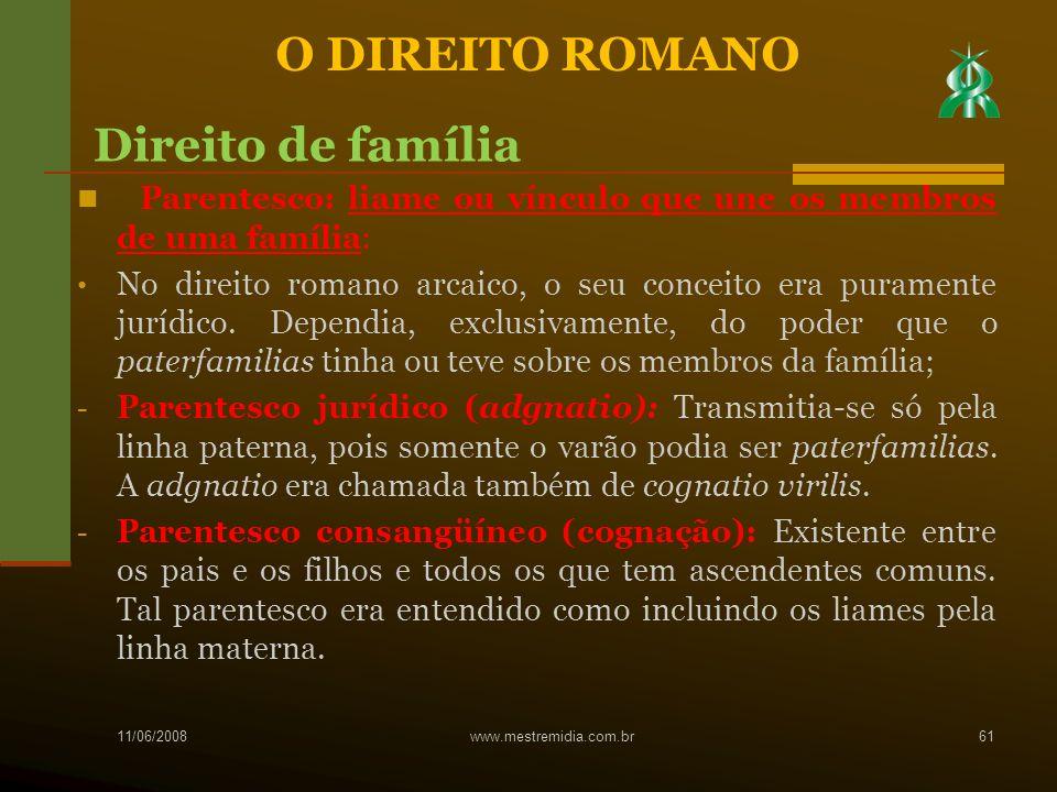 Parentesco: liame ou vínculo que une os membros de uma família: No direito romano arcaico, o seu conceito era puramente jurídico. Dependia, exclusivam