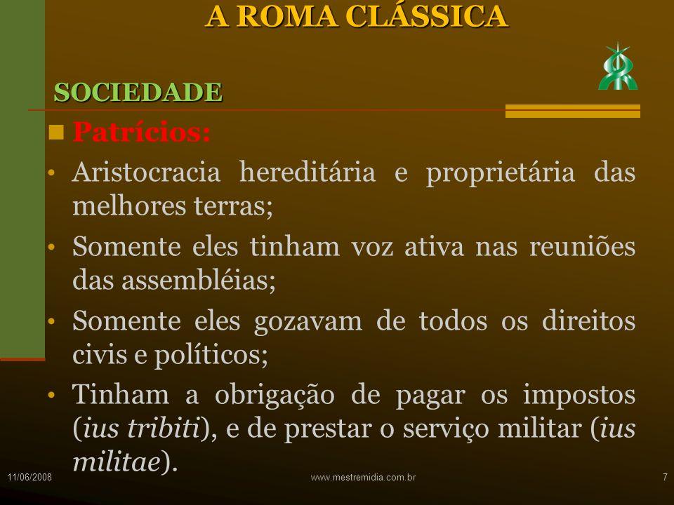 O Casamento Distingui-se dois elementos constitutivos do matrimônio romano: - Affectio maritalis (intenção de ser marido e mulher); - Honor matrimonii (a realização condigna dessa convivência conjugal); - Tratando-se de um ato contínuo de consentimento entre os cônjuges, o matrimônio dissolvia-se, logicamente, quando desaparecia aquele consenso; 11/06/2008 www.mestremidia.com.br68 Direito de família O DIREITO ROMANO