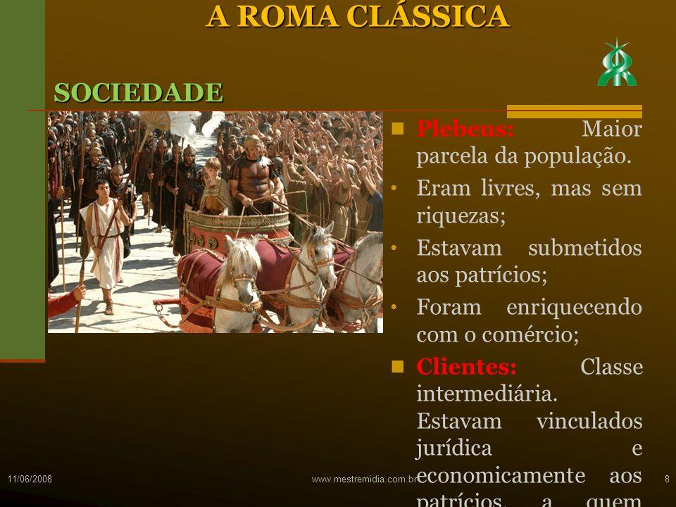Plebeus: Maior parcela da população. Eram livres, mas sem riquezas; Estavam submetidos aos patrícios; Foram enriquecendo com o comércio; Clientes: Cla