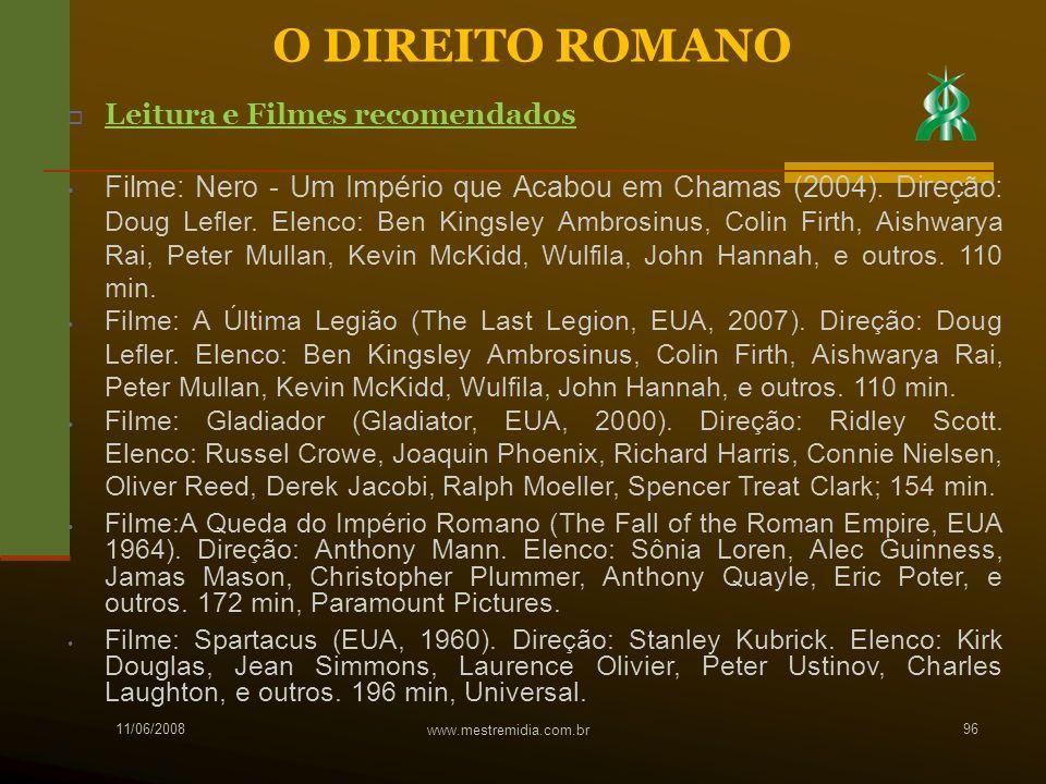 11/06/2008 www.mestremidia.com.br 96 Leitura e Filmes recomendados Filme: Nero - Um Império que Acabou em Chamas (2004). Direção: Doug Lefler. Elenco: