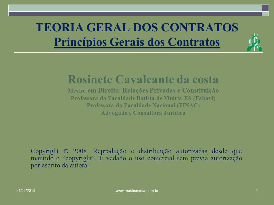 TEORIA GERAL DOS CONTRATOS Princípios Gerais dos Contratos 2.2.