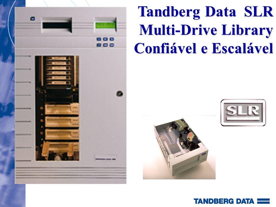 Tandberg SLR Library Dois Modelos Model 1420: 1-4 drives (SLR32 - SLR100) 20 cartuchos - 2000 GB comprimido 2 slots fixos (mais 200 GB de capacidade) 1 slot privado Upgrade disponível para 40 cartr.