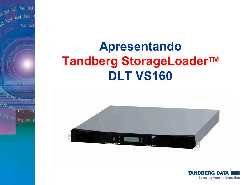 Apresentando Tandberg StorageLoader TM DLT VS160