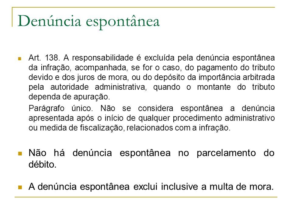 Denúncia espontânea Art.138.