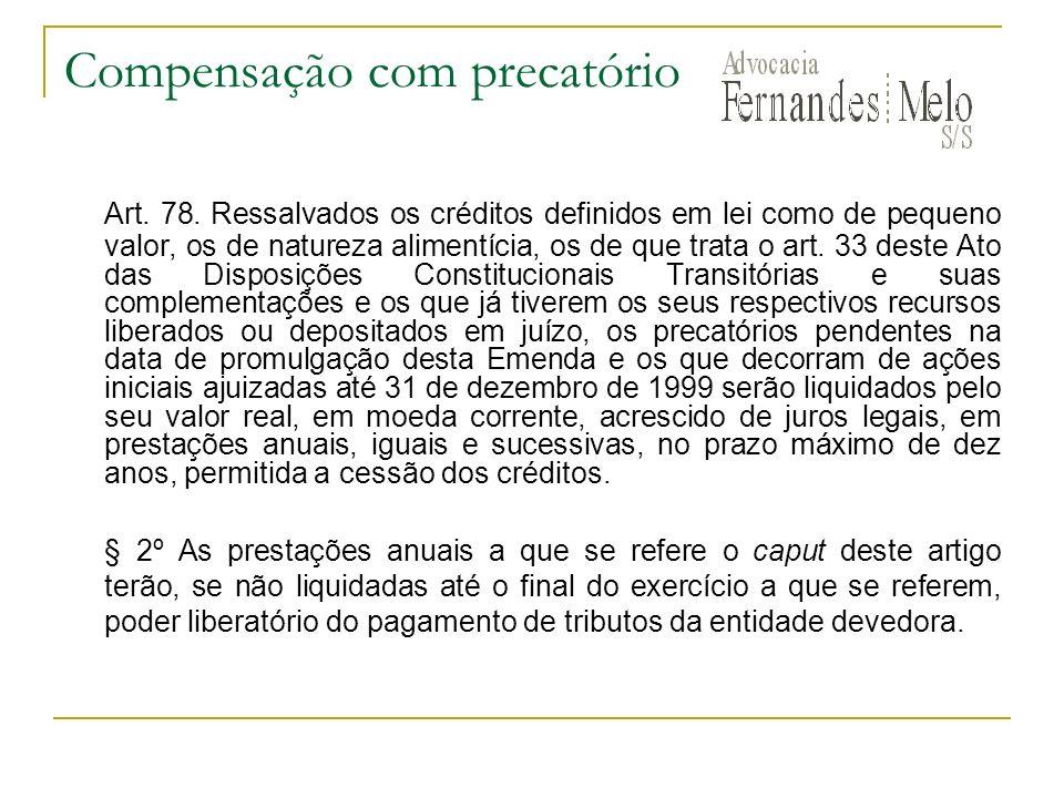 Compensação com precatório Art.78.