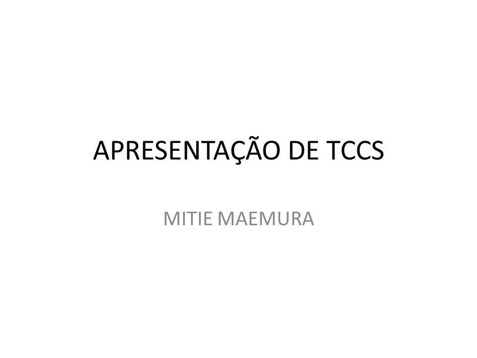 APRESENTAÇÃO DE TCCS MITIE MAEMURA