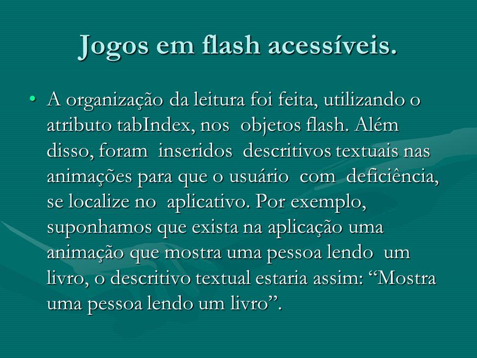 Utilizando aplicações flash com o Jaws para Windows.