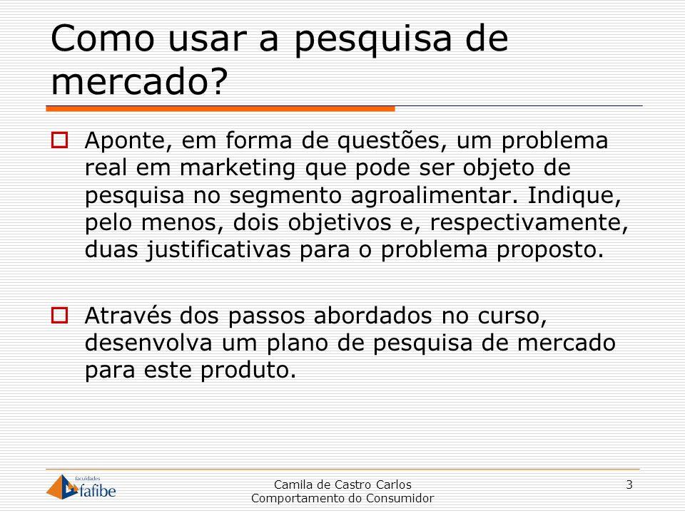 Como usar a pesquisa de mercado? Aponte, em forma de questões, um problema real em marketing que pode ser objeto de pesquisa no segmento agroalimentar