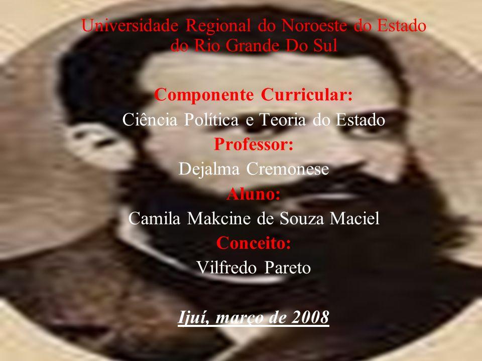 Universidade Regional do Noroeste do Estado do Rio Grande Do Sul Componente Curricular: Ciência Política e Teoria do Estado Professor: Dejalma Cremone