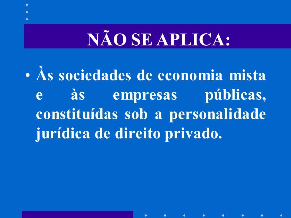 CAMPO DE APLICAÇÃO (4.320/64) É restrito a administração pública em seus níveis de governo: União, Estados, Distrito Federal e Municípios e suas corre