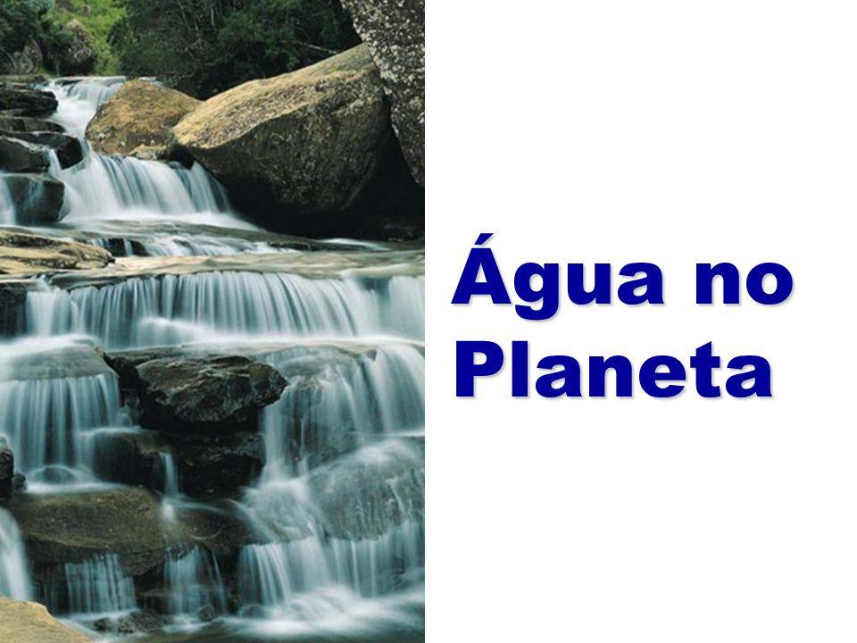 Água no Planeta