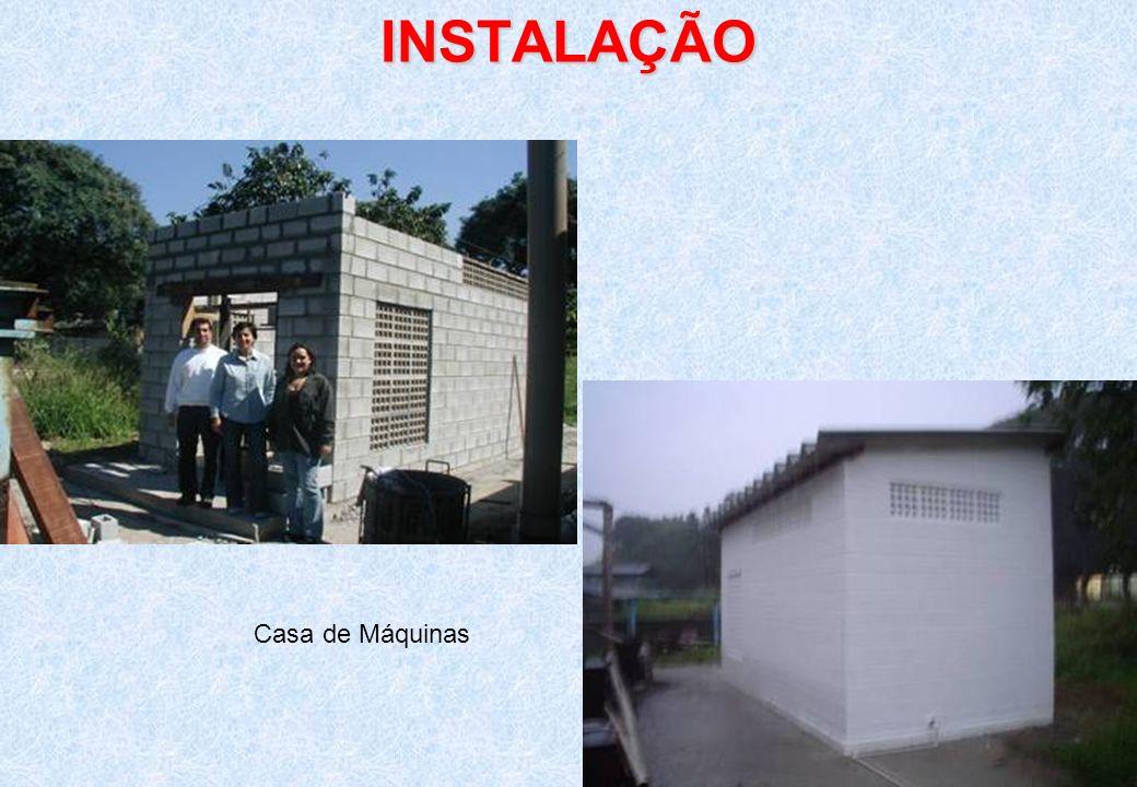 INSTALAÇÃO Casa de Máquinas